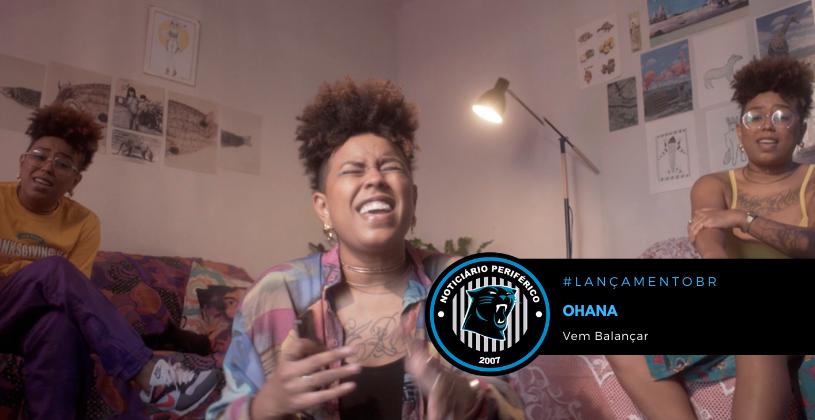 """A rapper mineira Ohana lança o clipe """"Vem Balançar"""""""