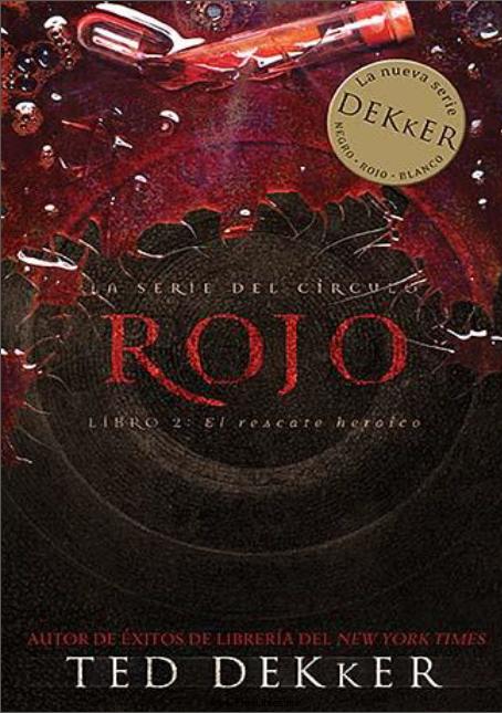 Rojo – Ted Dekker