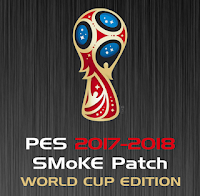 PES 2018 Smoke Patch X World Cup 2018 Edition Season 2017/2018