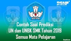 Contoh Soal Prediksi UN dan UNBK SMK Tahun 2019 Semua Mata Pelajaran