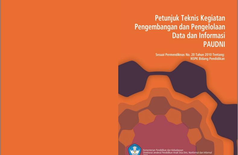 Download Buku Petunjuk Teknis Kegiatan Pengembangan dan Pengelolaan Data dan Informasi PAUDNI Format PDF
