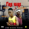[Banghitz] Music : Wise2ice X Black Whize - Fire Wire (Prod By. Eazibeatz)
