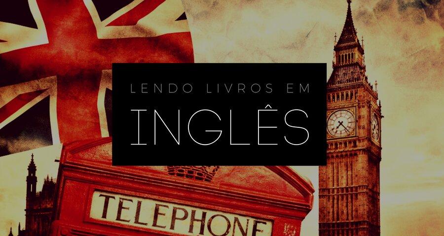 Lendo livros em inglês