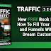 Traffic Secrets: The Internet Changes Today!