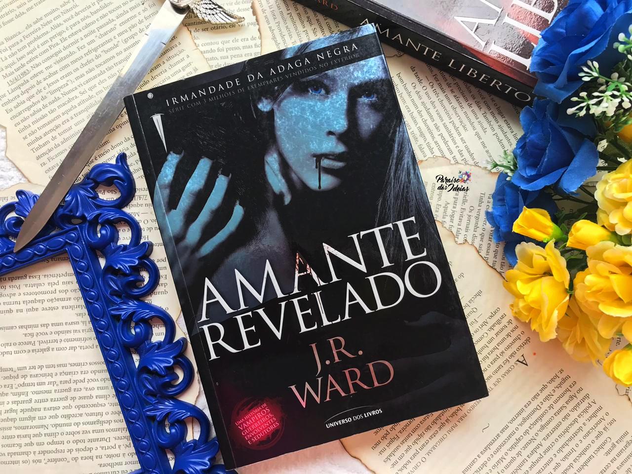 Amante Revelado #04 || J.R. Ward
