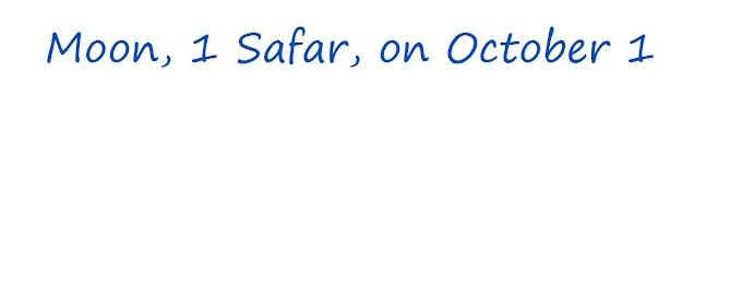 Moon, 1 Safar, on October 1