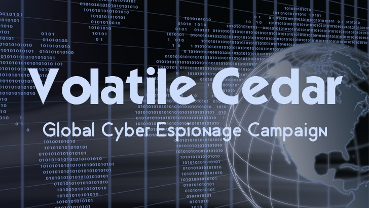 Volatile Cedar — Global Cyber Espionage Campaign Discovered