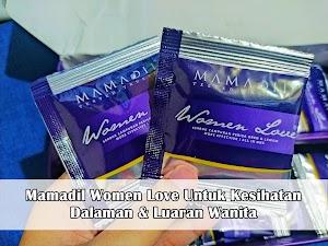 Mamadil Women Love Untuk Kesihatan Dalaman & Luaran Wanita