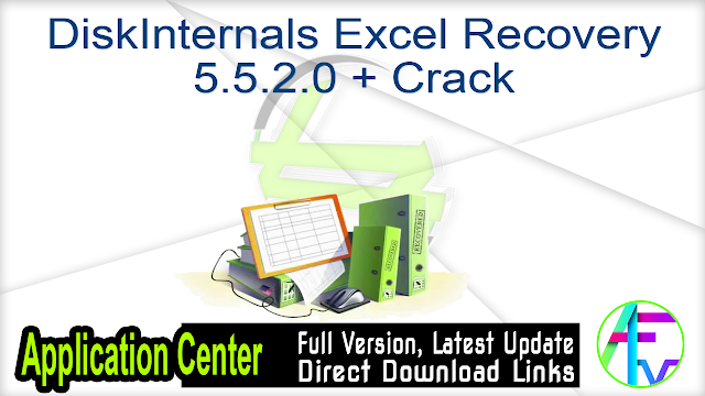 DiskInternals Excel Recovery 5.5.2.0 + Crack