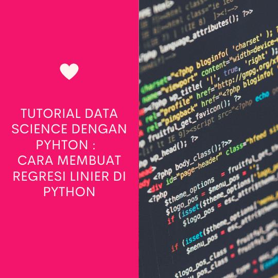 Cara Membuat Regresi Linier di Python