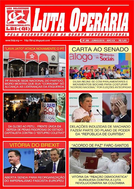 LEIA A EDIÇÃO DO JORNAL LUTA OPERÁRIA, Nº 309, JUNHO/2016
