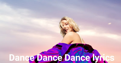 Dance Dance Dance Lyrics, Dance Dance Dance Lyrics by Astrid S