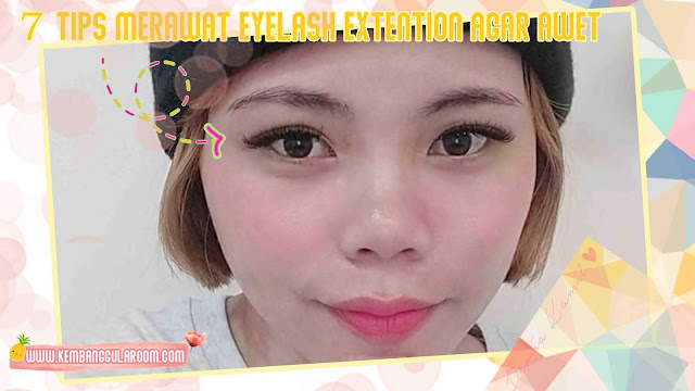 7 tips merawat eyelash extention agar awet