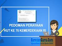 Inilah Pedoman HUT Ke 76 Kemerdekaan Republik Indonesia Tahun 2021