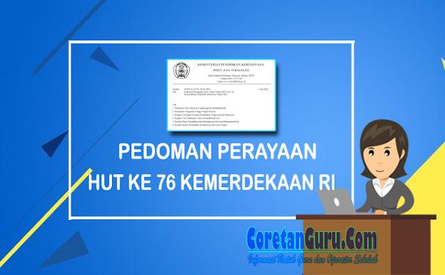 Pedoman HUT Ke 76 Kemerdekaan Republik Indonesia Tahun 2021