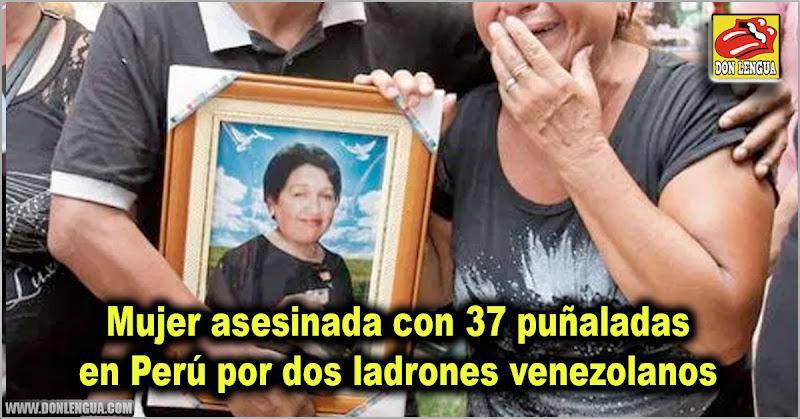 Mujer asesinada con 37 puñaladas en Perú por dos ladrones venezolanos