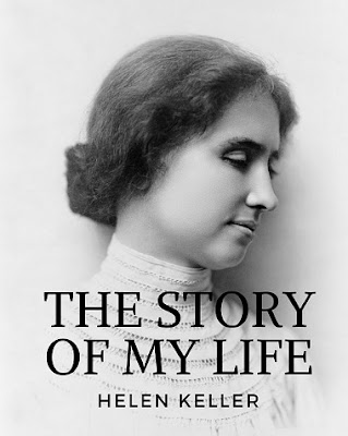 Reading Books - The Story Of My Life - Helen Keller - Chapter-10