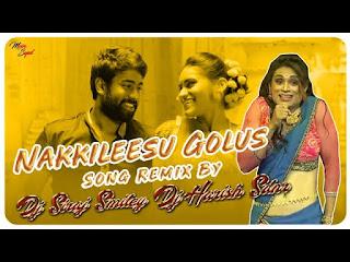 Nakkileesu Golus- Song Remix (Dj Siraj Smiley) & (Dj Harish Sdnr) [NewDjsWorld.In]