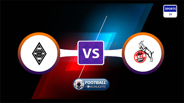 Borussia M'gladbach vs Köln – Highlights