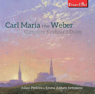 Carl Maria von Weber Complete Keyboard Duets; Julian Perkins, Emma Abbate; Deux-Elles