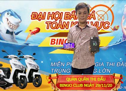QUÁN QUÂN THI ĐẤU BẮN CÁ BINGO CLUB THÁNG 11/2020