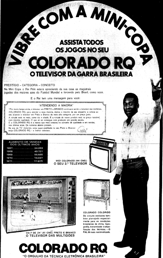 Propaganda antiga do Televisor Colorado em 1972 nas vésperas da Mini-Copa