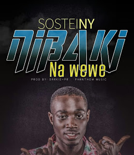 DOWNLOAD AUDIO | Sosteiny – Nibaki na wewe. Mp3