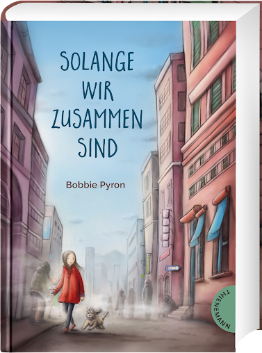 [Books] Bobbie Pyron & Karin Lindermann - Solange wir zusammen sind