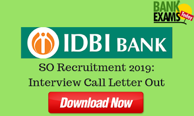 IDBI SO Recruitment 2019: Interview Call Letter Out