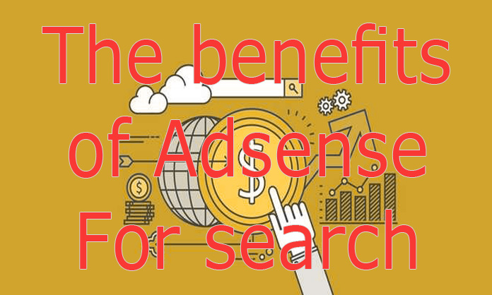 The benefits of Adsense For search
