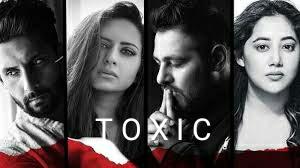 Toxic Lyrics- Badshah/Payal Dev
