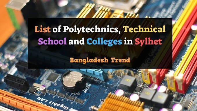 List of Government and Private Polytechnics in Sylhet | Technical Schools and College