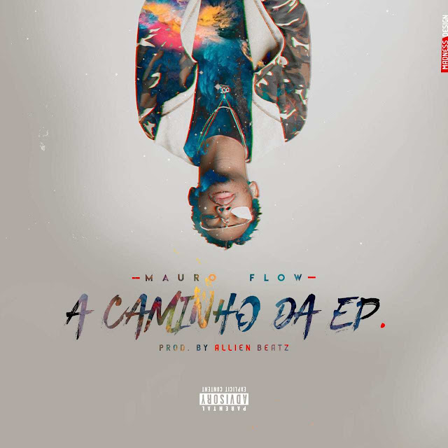 Mauro Flow - A Caminho Da EP (Freestyle) [Prod. Allien Beatz]