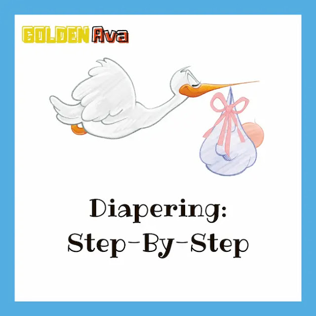 Diapering: Step-By-Step