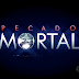 Telenovela Pecado Mortal Capítulos Completos | Novelas Online