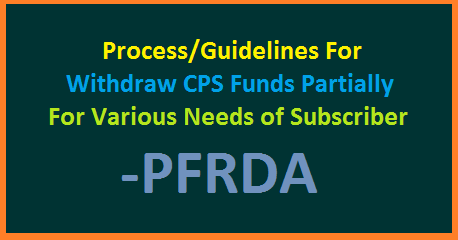 cps-funds-partial-withdrawal-process-guidelines-by-pfrda-followed-subscribers-download