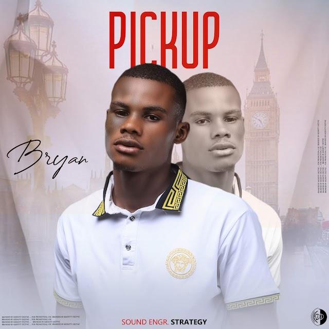 MUSIC + VIDEO : Bryan - Pick Up (prod. Sound of Strategy)