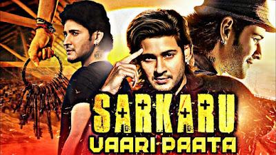 Sarkaru Vaari Paata Full Movie in Hindi Download Filmyzilla