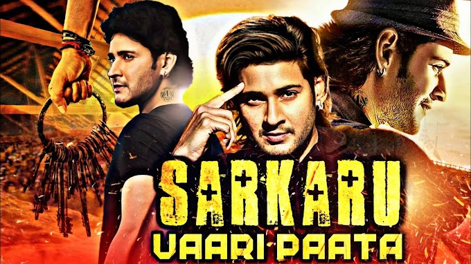 Sarkaru Vaari Paata Full Movie in Hindi Download Filmyzilla 480p