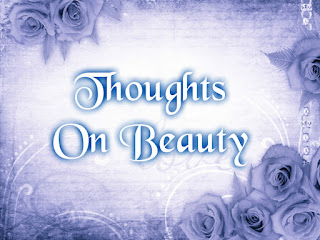 Thoughts On Beauty