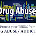 TEENS - Drug Abuse & Addiction