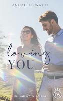 Book Spotlight: Loving You by Andaleeb Wajid