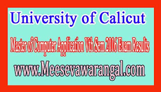 University of Calicut Master of Computer Application Vth Sem 2016 Exam Results