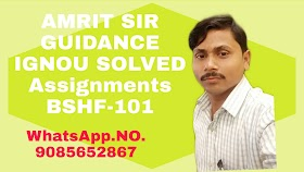 IGNOU Free Solved Assignments Course Code: BSHF-101 Solve Assignments