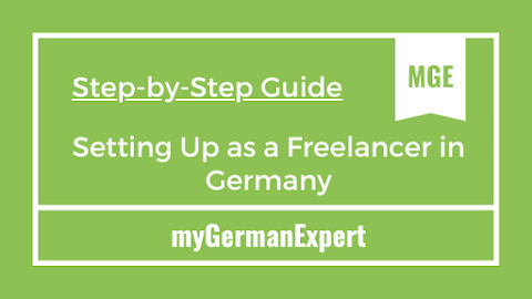7 Steps for Setting Up as a Freelancer in Germany