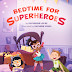 Bedtime for Superheroes Empowering Picture Book
