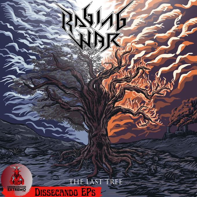 "Dissecando EP's #42: ""The Last Tree"" (2021) - Raging War"