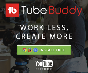 TubeBuddy Maximizes Your Work