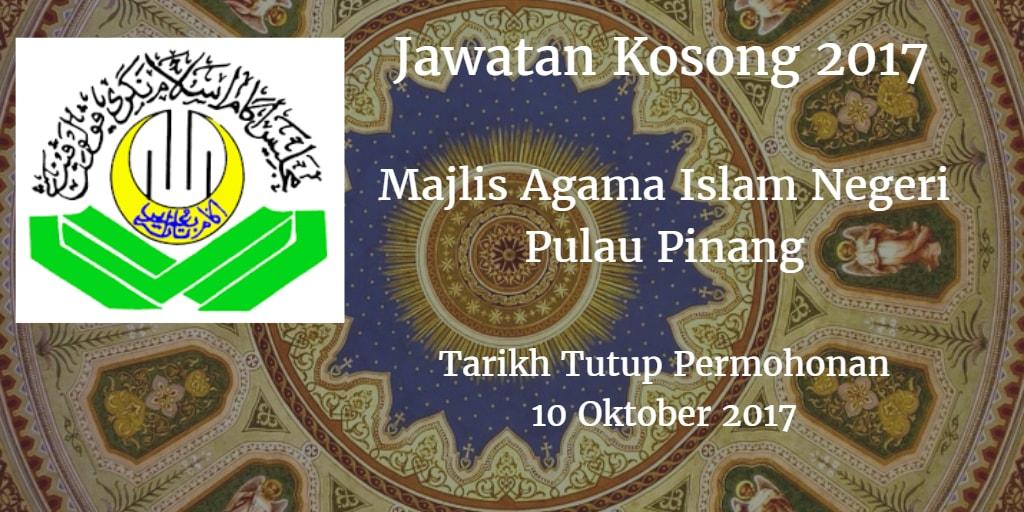 Jawatan Kosong Majlis Agama Islam Negeri Pulau Pinang 10 Oktober 2017