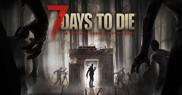 7 Days to Die best zombie games, best zombie survival games, the best zombie game,zombie games and best zombie games ever.